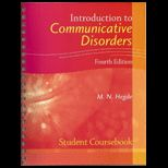 intro to communication disorders The new fifth edition of this clear, comprehensive introduction to communication sciences and disorders continues the evidence-based, lifespan perspective as it.