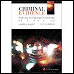 Criminal Evidence for Law Enforcement Officers