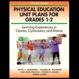 Physical Education Unit Plans for Grades 1 and 2