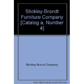 Stickley Brandt Furniture Company [Catalog a, Number 4] Stickley Brandt Company, Black & White Illustrations Books