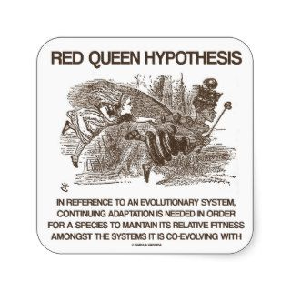Red Queen Hypothesis (Alice Red Queen Wonderland) Square Stickers