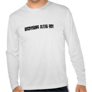 Recovering Altar Boy T Shirt