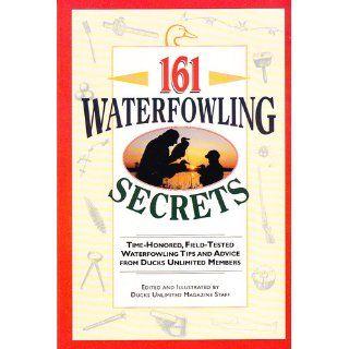 161 Waterfowling Secrets Ducks Unlimited Inc. 0709786000043 Books