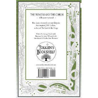 The Princess and The Goblin   Illustrated Tolkien's Bookshelf #5 (Volume 5) George MacDonald, Jessie Willcox Smith, Cecilia Dart Thornton 9780987555434 Books