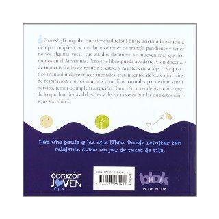 Trucos de relajacion para chicas estresadas (Spanish Edition): Tanya Napier: 9788493961411: Books