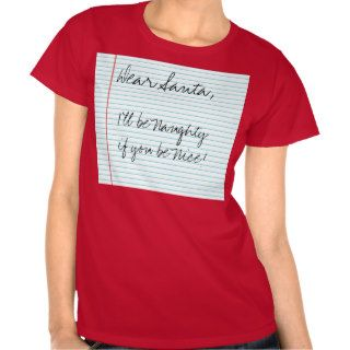 Funny Dear Santa Letter Naughty Girl T shirts
