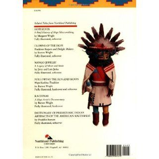Hopi Kachinas: The Complete Guide to Collecting Kachina Dolls: Barton Wright: 9780873581615: Books