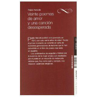 Veinte poemas de amor y una cancion desesperada (Spanish Edition): Pablo Neruda: 9788441421516: Books