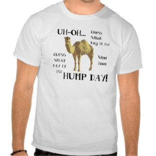 Hump Day Camel Tee Shirts