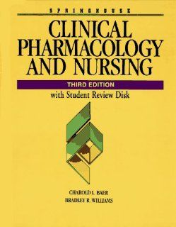 Clinical Pharmacology and Nursing (Book with Diskette) (9780874347722) Charold L. Baer, Boyer, Williams Books
