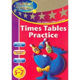 Times Tables Practice: Key Stage 2 (Learning Rewards): 9780749851606: Books