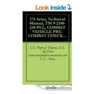 US Army, Technical Manual, TM 9 2350 238 PCL, COMBAT VEHICLE PRE COMBAT CHECKLIST FOR RECOVERY VEHICLE, FULL  LIGHT ARMORED, M578, (NSN 2350 00 439 6242),manuals on dvd, military manuals on cd, eBook: U.S. Army, U.S. Dept of Defense, U.S. Air Force  www.ar