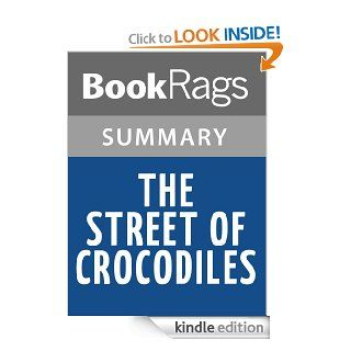 The Street of Crocodiles by Bruno Schulz l Summary & Study Guide eBook BookRags Kindle Store
