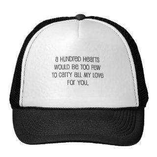 "Cute, ""A hundred hearts"" wedding quote Mesh Hats"