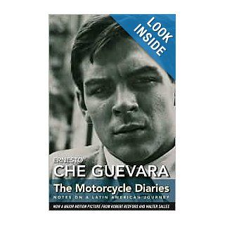 The Motorcycle Diaries Publisher: Ocean Press: Ernesto Che Guevara: Books