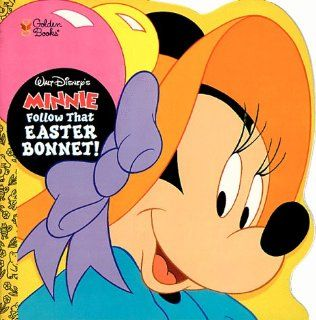 Walt Disney's Minnie Follow That Easter Bonnet! (Golden Super Shape Book): Ann Braybrooks, Len Smith, Arkadia Illustrations Ltd: 9780307103246: Books