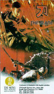 The Blade [VHS] Wenzhuo Zhao, Xin Xin Xiong, Sonny Song, Valerie Chow, Collin Chou, Chi Fai Chan, Moses Chan, Ray Chang, Szu ying Chien, Kin sang Chow, Jason Chu, Bik Ha Chung, Gam Sing, Hark Tsui, Hing Fan Wong, Jing yee Siu, Raymond Chow, Koan Hui Movi