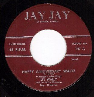Happy Anniversary Waltz/Roll Out The Barrel Polka (VG 45 rpm): Music