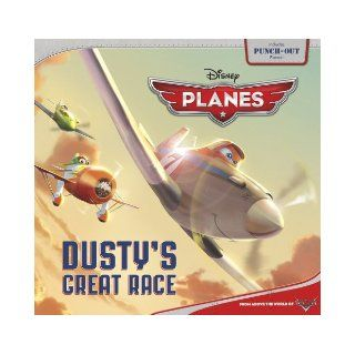 Planes Dusty's Great Race (Disney: Planes): Disney Book Group, Calliope Glass, Disney Storybook Art Team: 9781423197362: Books