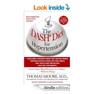 The DASH Diet for Hypertension eBook: Thomas J. Moore, Mark Jenkins: Kindle Store