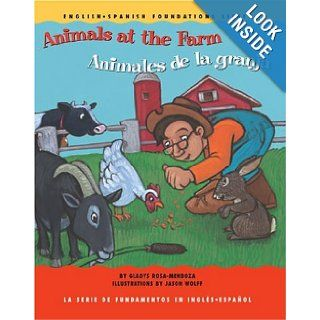 Animals at the Farm / Animales de la granja (English and Spanish Foundations Series) (Book #13) (Bilingual) (Board Book) (English and Spanish Edition): Gladys Rosa Mendoza, Mark Wesley, Jason Wolff: 9781931398138: Books