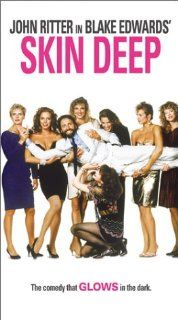 Skin Deep [VHS]: John Ritter, Vincent Gardenia, Alyson Reed, Joel Brooks, Julianne Phillips, Chelsea Field, Peter Donat, Don Gordon, Nina Foch, Denise Crosby, Michael Kidd, Dee Dee Rescher, Isidore Mankofsky, Blake Edwards, Robert Pergament, James G. Robin