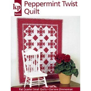 Peppermint Twist Quilt (Quilt Pattern): Books