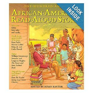 One Hundred and One African American Read Aloud Stories: Susan Kantor: 9781579120962: Books