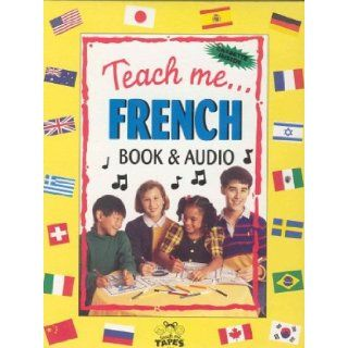 Teach Me French (Paperback, Audio Cassette and Coloring Poster in a brightly colored box) A Musical Journey Through the Day Judy Mahoney 9780934633000 Books