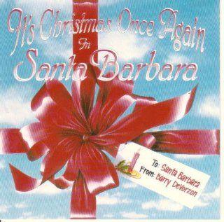 It's Christmas Once Again in Santa Barbara Music