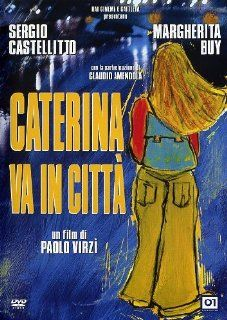 Caterina in the Big City (Caterina va in citt�) DVD [Non US Format, PAL Region 2] Import: Paolo Virzi, Alice Teghil, Sergio Castellitto, Margherita Buy, Federica Sbrenna, Antonio Carnevale: Movies & TV