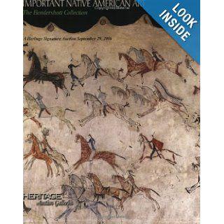 Heritage Important Native American Art the Hendershott Collection Signature Auction #643 Session II of II (Important Pre Columbian and Native American Art) Richard Pohrt Jr., James L. Halperin 9781599670713 Books