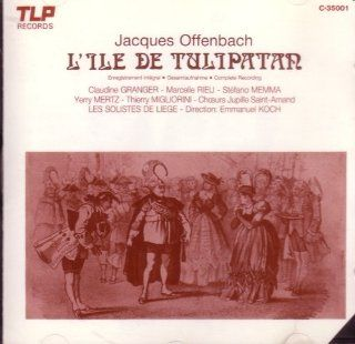 Offenbach L'ile de Tulipatan (The Island of Tulipatan) Music
