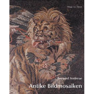 Antike Bildmosaiken: Bernard Andreae: 9783805331562: Books