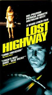 Lost Highway [VHS]: Bill Pullman, Patricia Arquette, John Roselius, Louis Eppolito, Jenna Maetlind, Michael Massee, Robert Blake, Henry Rollins, Michael Shamus Wiles, Mink Stole, Leonard Termo, Ivory Ocean, Peter Deming, David Lynch, Mary Sweeney, Deepak N