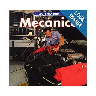 Quiero ser Mecanico (Spanish Edition) (9781552977286): Dan Liebman: Books