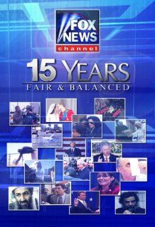 Fox News Channel   15 Years   Fair & Balanced: Executive Producer, Clay Rawson, Sr Producer, Peter Russo, Producers, Melanie Dadourian, Iraida O'Callaghan, Production Assistant, Robert McNally, Editor, Eddie Montague, Graphic Design, Russell Ritell