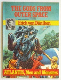 Atlantis, Men and Monsters: Erich von Daniken: 9780416871609: Books