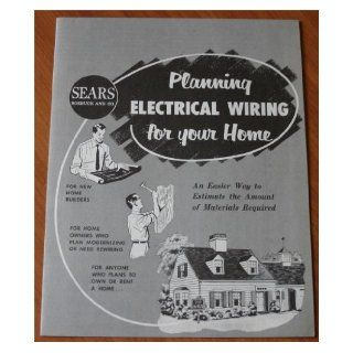 Roebuck and Co. Planning Electrical Wiring For Your Home: Books
