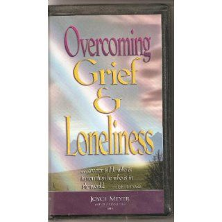 Overcoming Grief & Loneliness Cassette: Joyce Meyer: Books