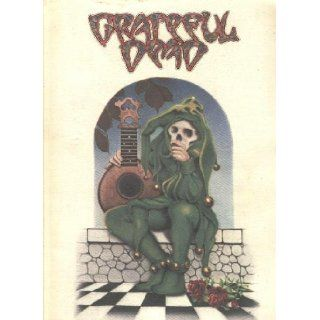 Grateful Dead Songbook   Workingman's Dead and American Beauty   Words, Music, and Guitar Chords: Grateful Dead: Books