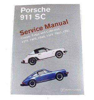 Porsche 911 SC Coupe Targa Cabriolet 1978 1983 Service Repair Manual Bentley Automotive