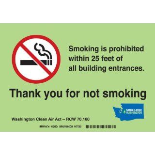 "Brady 104974 Premium Fiberglass Washington State No Smoking Sign, 7"" X 10"", Legend ""Smoking Is Prohibited Within 25 Feet Of All Building Entrances. Thank You For Not Smoking   Washington Clean Indoor Air Act   Rcw 70.160"" Industrial Wa"