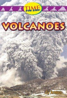 Volcanoes: Early Fluent (Nonfiction Readers): Cy Armour: 9780743983488: Books