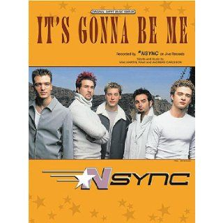 NSYNC It's Gonna Be Me Piano Vocal Lyrics Guitar Chords: Rami & Andreas Carlsson Max Martin: Books