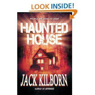 Haunted House   A Novel of Terror eBook: Jack Kilborn, J.A. Konrath: Kindle Store
