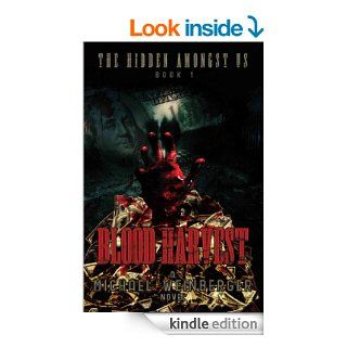 Blood Harvest (The Hidden Amongst Us)   Kindle edition by Michael Louis Weinberger. Science Fiction & Fantasy Kindle eBooks @ .
