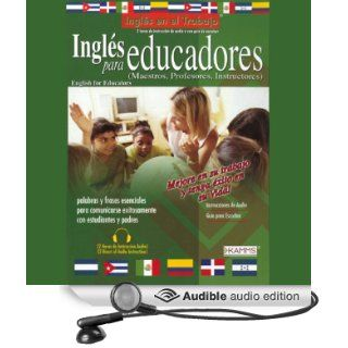 Ingles Para Educadores (Texto Completo) [English for Educators] (Audible Audio Edition) Stacey Kammerman Books