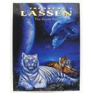 The art of Lassen: The secret path: Christian Riese Lassen: 9781879529250: Books