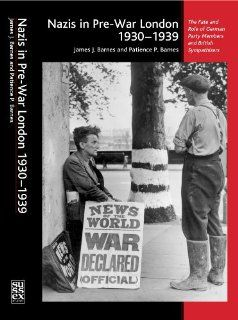Nazis in Pre War London, 1930�1939: The Fate and Role of German Party Members and British Sympathizers: 9781845190545: Social Science Books @